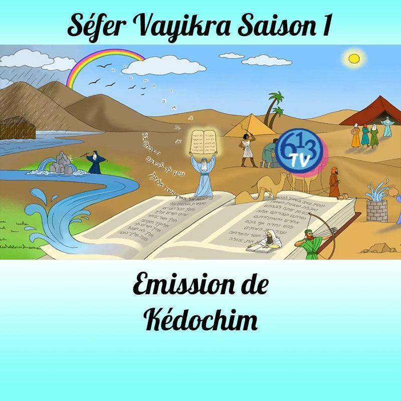 Emission Aharé-Mote Kédochim Saison 1