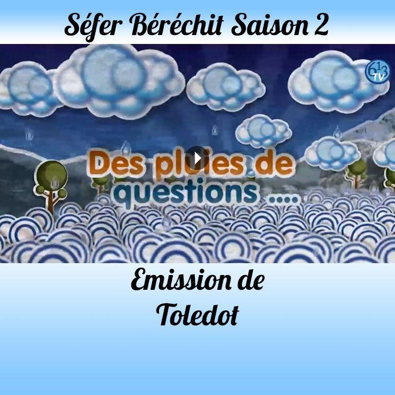 Emission Toledot Saison 2