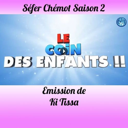 Emission Ki-Tissa Saison 2