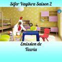 Emission Tazria Saison 2