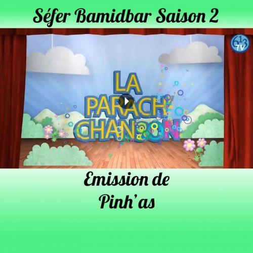 Emission Pinhas Saison 2
