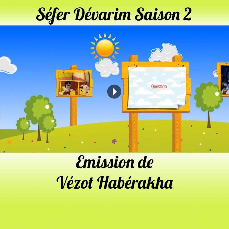 Emission Vezot-Haberakha Saison 2
