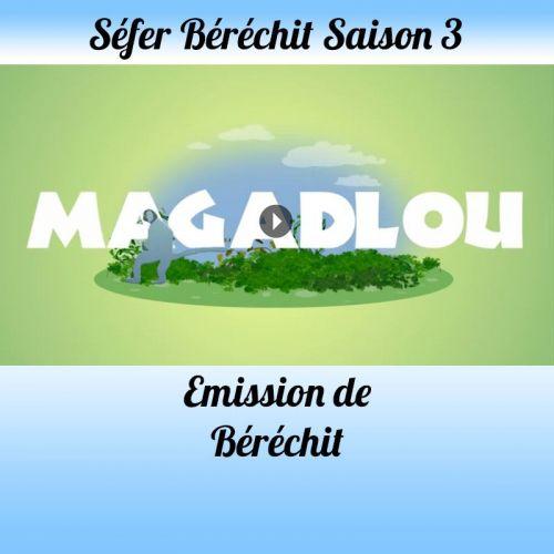 Emission Béréchit  Saison 3
