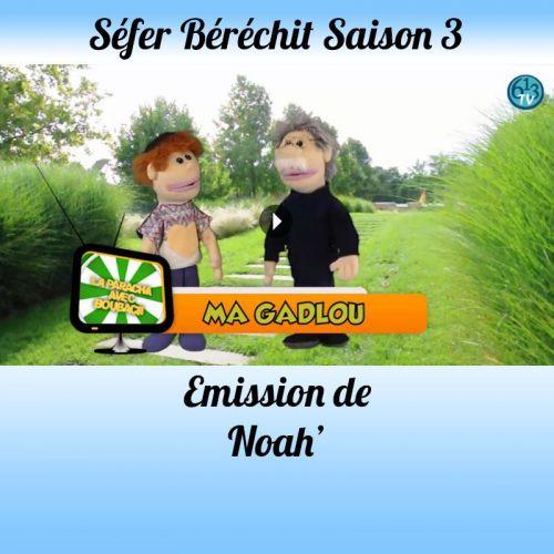 Emission Noah' Saison 3