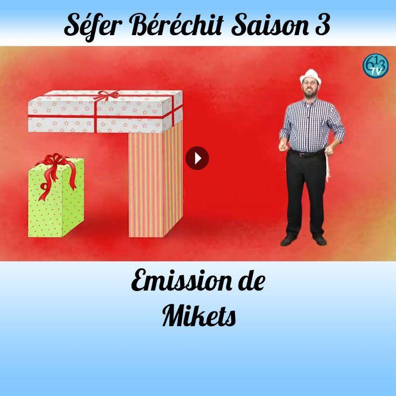 Emission Mikets Saison 3
