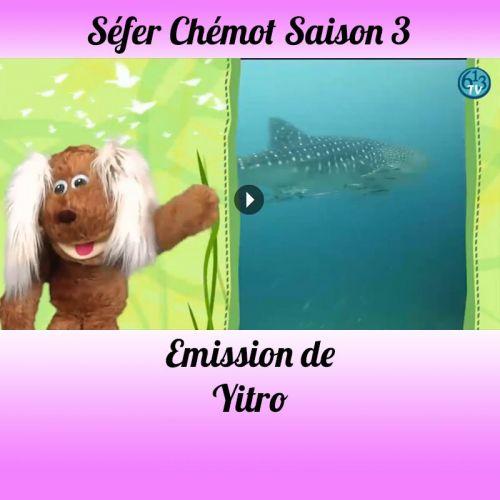 Emission Yitro Saison 3