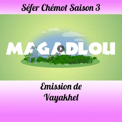 Emission Vayaqhel-Pékoudé Saison 3