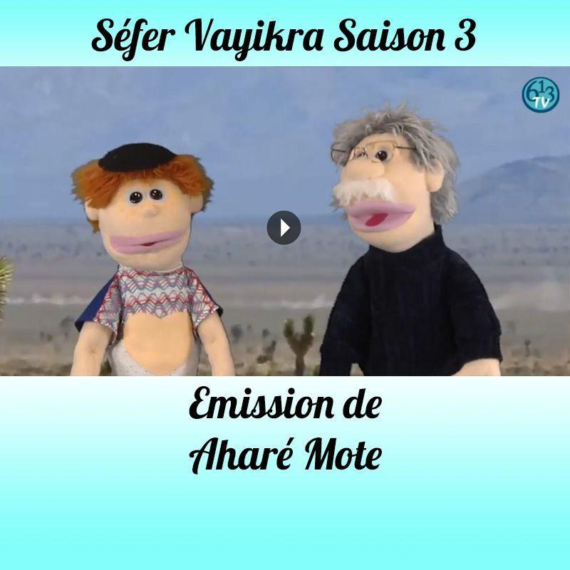 Emission Aharé-Mote Kedochim Saison 3