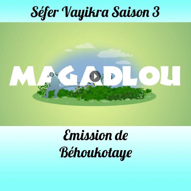 Emission de Behar-Behoukotaï Saison 3