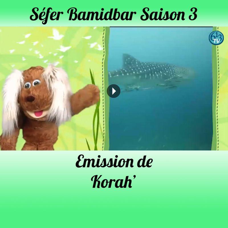 Emission Korah' Saison 3