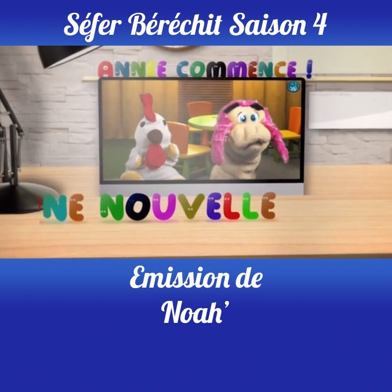 Noah Saison 4
