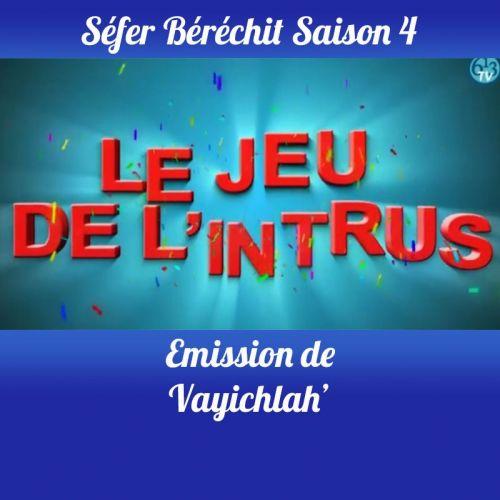 Vayichlah Saison 4