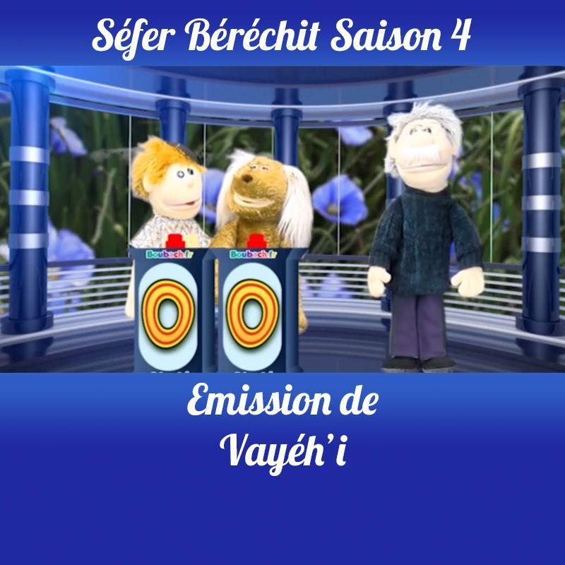Vayéhi Saison 4