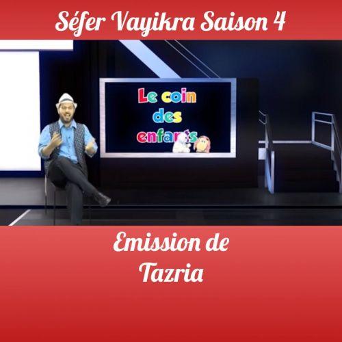 Tazria Saison 4