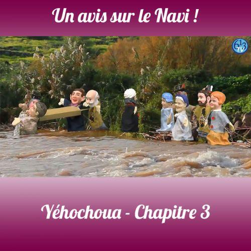 LE NAVI Yehochoua Chp 3