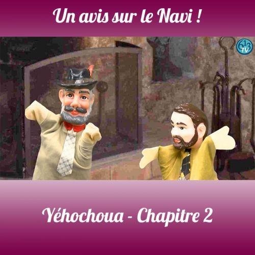 LE NAVI Yehochoua Chp 2