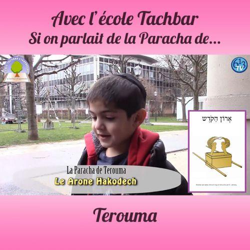 L'ECOLE DE TACHBAR et Terouma