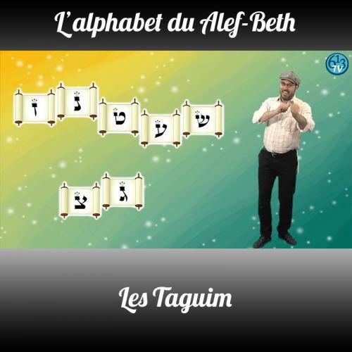 L'ALEPH-BETH Les Taguim