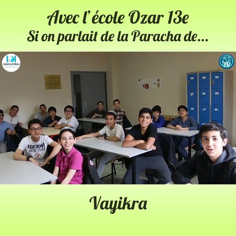 L'ECOLE D'OZAR ET Vayikra