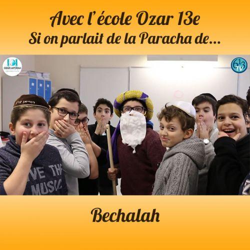 L'ECOLE D'OZAR ET Bechalah