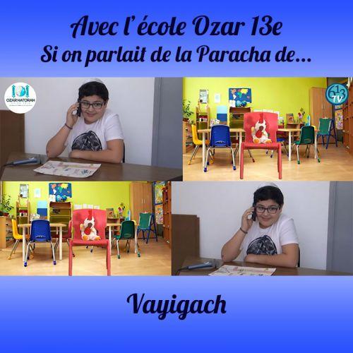 L'ECOLE D'OZAR ET Vayigach