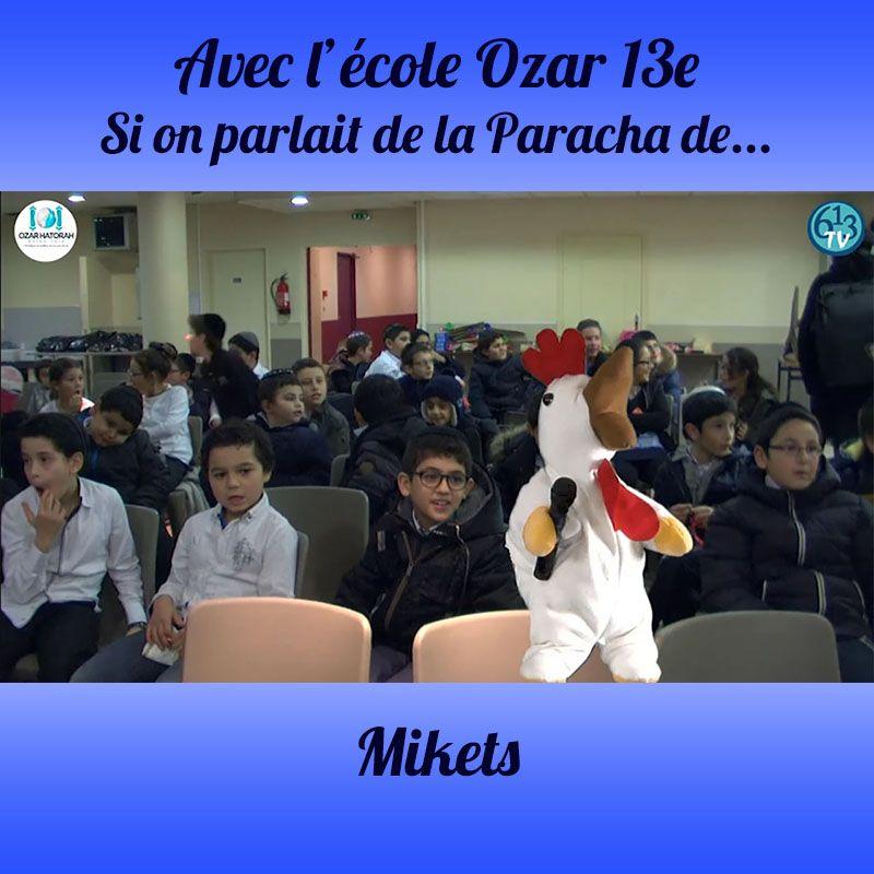 L'ECOLE D'OZAR ET Mikets