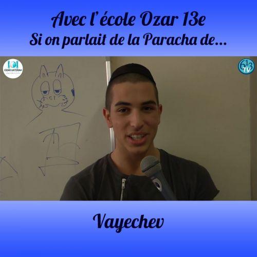 L'ECOLE D'OZAR ET Vayechev