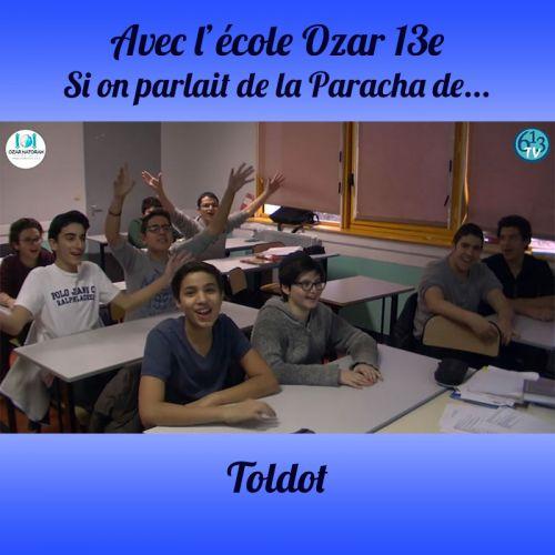 L'ECOLE D'OZAR ET Toldot