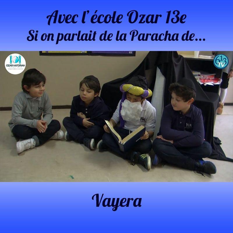 L'ECOLE D'OZAR ET Vayera
