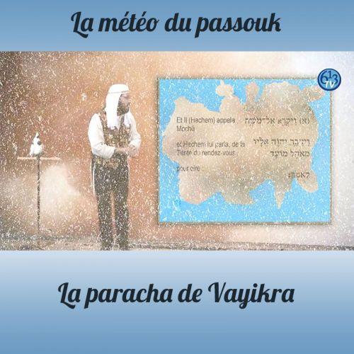 LA METEO DU PASSOUK Vayikra