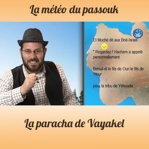 LA METEO DU PASSOUK Vayakel