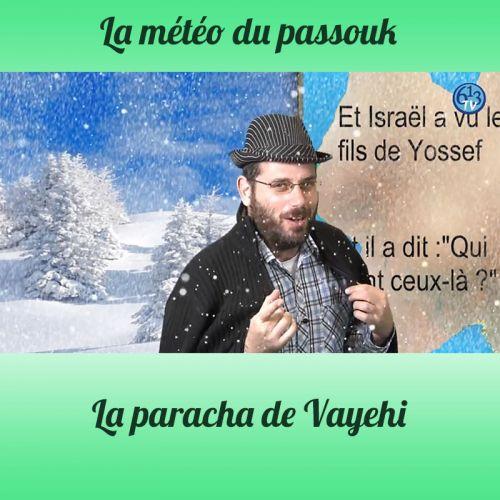 LA METEO DU PASSOUK Vayehi