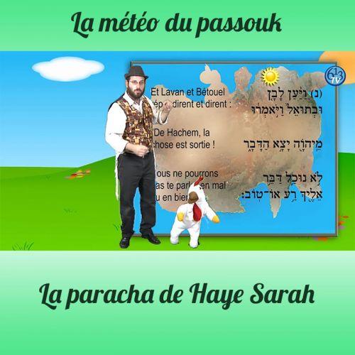 LA METEO DU PASSOUK Haye Sarah