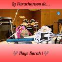 LA PARACHANSON DE Haye Sarah