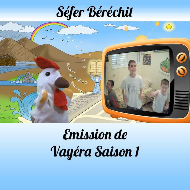 Emission Vayéra Saison 1