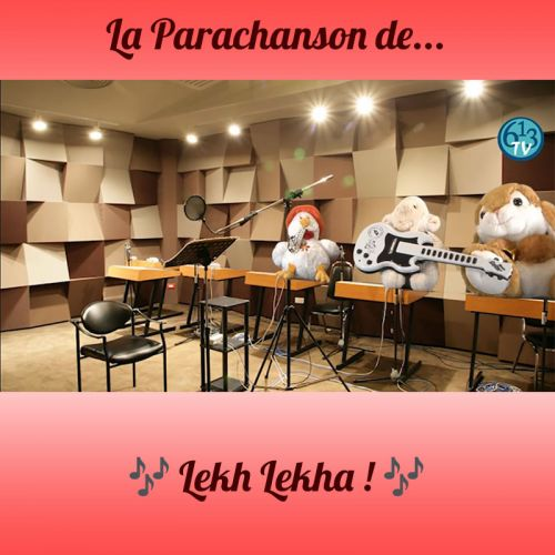 LA PARACHANSON DE Lekh Lekha