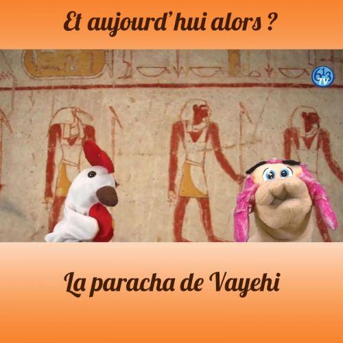 ET AUJOURD'HUI ALORS Vayehi