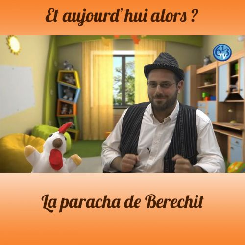 ET AUJOURD'HUI ALORS Berechit