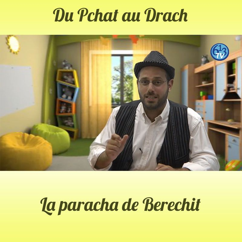 DU PCHAT AU DRACH Berechit
