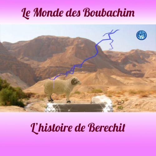 L'HISTOIRE DE Berechit