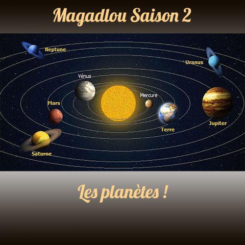 MAGADLOU S2 Les planètes