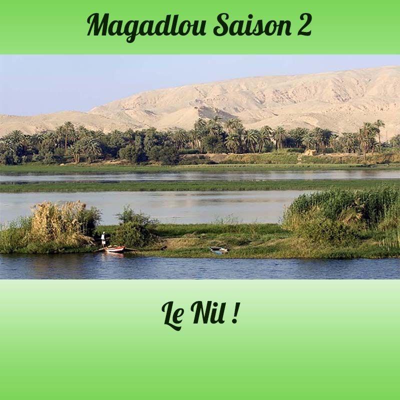 MAGADLOU S2 Le Nil