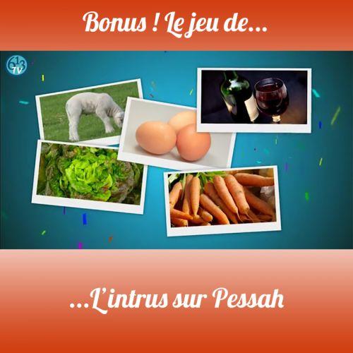 BONUS S3 Jeu sur Pessah 3