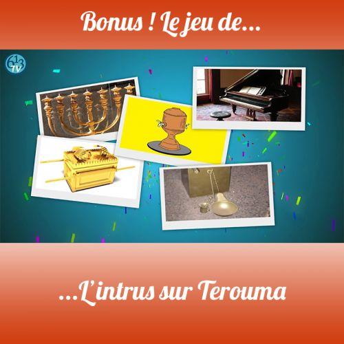 BONUS S3 Jeu sur Terouma