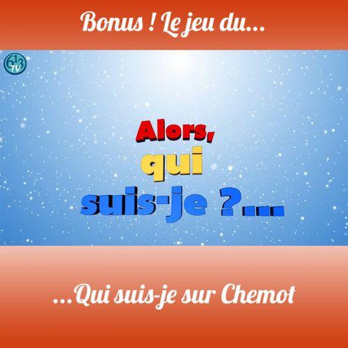 BONUS S3 Jeu sur Chemot