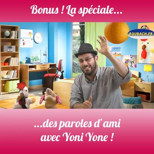 BONUS S1 La parole et Yoni Yone