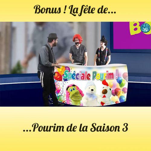 BONUS S3 La spéciale Pourim