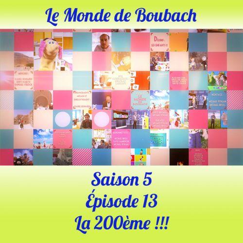 Le Monde de Boubach : Saison 5 Episode 13