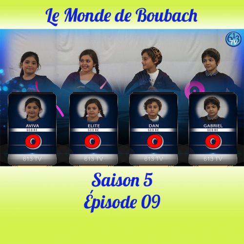 Le Monde de Boubach : Saison 5 Episode 9