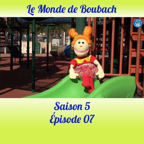 Le Monde de Boubach : Saison 5 Episode 7